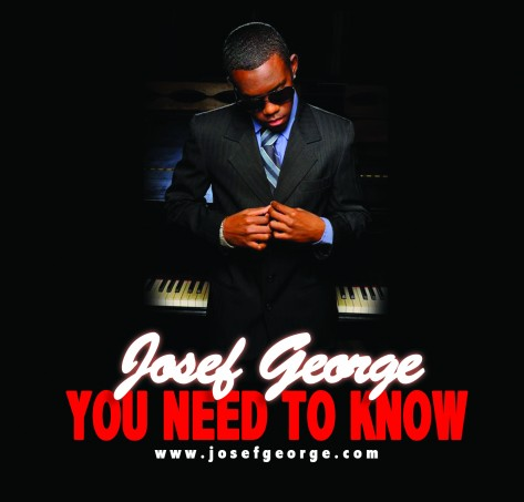 Josef George – You Need To Know
